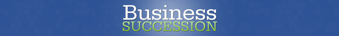 Business Succession – An Albany Business Succession Blog
