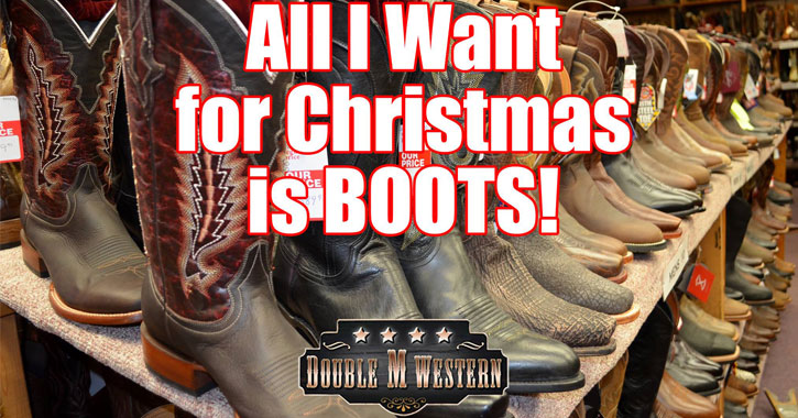 boots on display with text saying All I Want for Christmas is Boots!