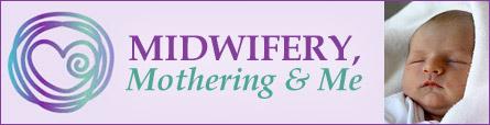 Midwifery, Mothering & Me – An Albany Midwifery Blog